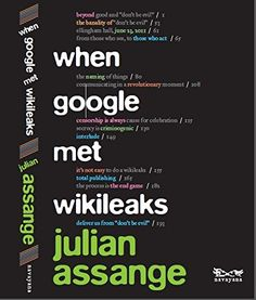 When Google Met Wikileaks by Julian Assange http://www.amazon.com/dp/8189059661/ref=cm_sw_r_pi_dp_TWhmvb0REY220