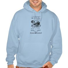 New Jersey Central Blue Comet Train  Hoodie -The New Jersey Seashore's Finest Train. Extra Air Conditioned accommodations at the regular coach fare.