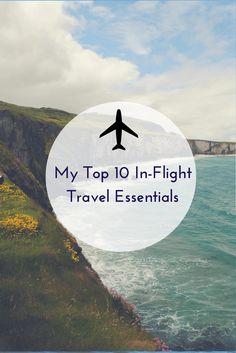 My Top 10 In-Flight Travel Essentials// www.travelingspud.com