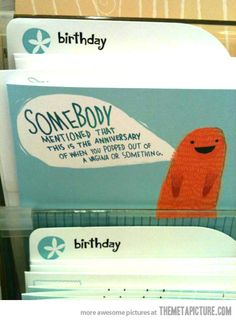 Must buy this birthday card…