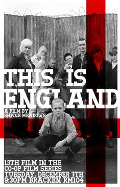 This is England -  One of the most disturbing looks at society that I've watched.  Don't think I could bear to see it the second time.