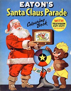 Eaton's Santa Claus Parade Colouring Book 1955 - Front Cover - Sure remember Pumpkinhead. Christmas Catalogs, Christmas Items, Little Christmas, Vintage Christmas, Childrens Christmas Books, Printable Art, Printables, Doll Painting, Old Fashioned Christmas