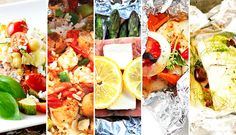 What to Eat This Week: Insanely Easy Foil-Packet Dinners - Be Well Philly