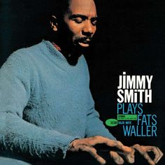 Jimmy Smith - Plays Fats Waller (4100)