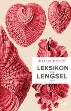 Leksikon om lengsel, Hilde Østby. March 2015
