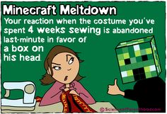 Your reaction when the costume you've spent 4 weeks sewing is abandoned last minute in favor of a box on his head. #halloween #minecraft
