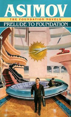 Prelude to Foundation, by Isaac Asimov, Science Fiction Now officially an Isaac Asimov fan. Did not see that plot twist coming. Actually two plot twists. We humans are so fascinated by robots. Fantasy Book Series, Fantasy Book Covers, Fantasy Books, Sci Fi Fantasy, Fantasy Artwork, Science Fiction Authors, Pulp Fiction, Fiction Novels, Cool Books