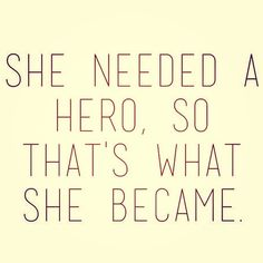 Be your own hero ladies! #inspiration #motivation
