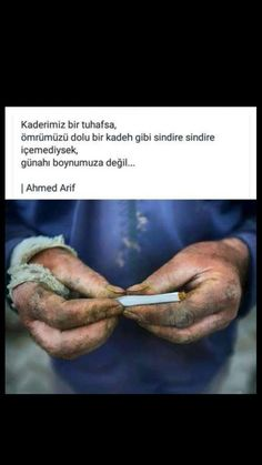 Kaderimiz bir tuhafsa Ahmed Arif Cool Words, Sentences, Quotations, Poems, Sayings, Nice, Candle, Quotes, Frases