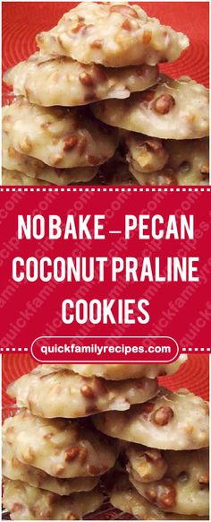 No Bake Pecan Coconut Praline Cookies Quick Family Recipes Pecan Cookies, Coconut Cookies, Candy Cookies, No Bake Cookies, Oatmeal Cookies, Coconut Desserts, Candy Recipes, Sweet Recipes, Cookie Recipes