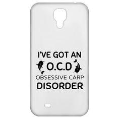 Ive Got An OCD Obsessive Carp Disorder Galaxy 4 Cases
