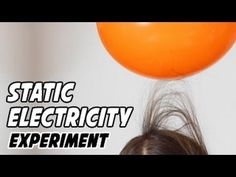 Static Electricity Experiments (+playlist)