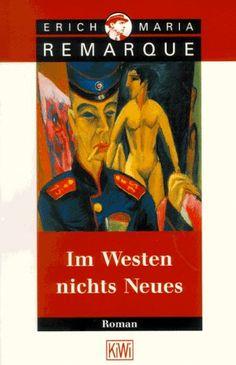 Im Westen nichts Neues: Roman. Ohne Materialien: Amazon.de: E.M. Remarque: Bücher