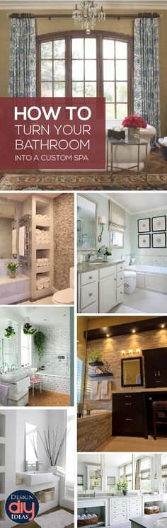 Upgrade your bathroom, and turn it to a custom spa with a few DIY tips.