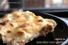 Lasaña de bacalao y gambas Pasta Al Dente, Healthy Cooking, Lasagna, Food To Make, Risotto, Recipies, Menu, Ethnic Recipes, Desserts