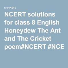 NCERT solutions for class 8 English Honeydew The Ant and The Cricket poem#NCERT #NCERTsolutions #CBSE #CBSEclass8#CBSEclass8English