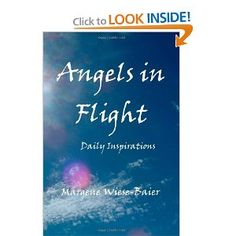 The Book I wrote on Amazon.com @Margene Wiese-Baier #Angels #God #Jesus #Holy Spirit #Books # Spiritual #Love #Angels in Flight http://www.amazon.com/Angels-Flight-Margene-Wiese-Baier/dp/146353440X/ref=sr_1_1?ie=UTF8=1333322994=8-1