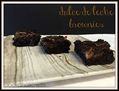 Cookaholic Wife: Dulce de Leche Brownies - #Choctoberfest with Imperial Sugar