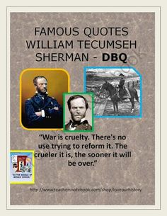 Civil War - Famous Quotes Interpretation -William Tecumseh Sherman from Love Our History on TeachersNotebook.com (3 pages)