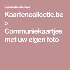 Kaartencollectie.be > Communiekaartjes met uw eigen foto