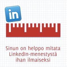 Sinun on helppo mitata LinkedIn-menestystä ihan ilmaiseksi