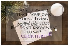 Young Living Essential Oils 101 Class speaker notes/presentation/script/slides. Great for beginners to start hosting classes and a make & take.