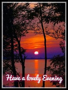 24 Great Good Evening Images Good Afternoon Beautiful Places Scenery