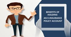 benefits of holding an e-insurance policy Account-my insurance bazaar
