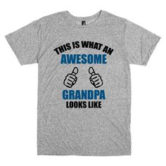 Funny T Shirt for Grandpa.  This is what an Awesome Grandpa looks like. by PinkPigPrinting on Etsy