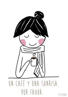 un café y una sonrisa, por favor