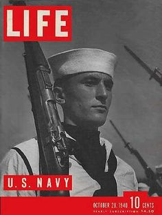 """U.S. Navy - Life Magazine, October 28, 1940 issue - Visit http://www.oldlifemagazines.com/the-1940s/1940/october-28-1940-life-magazine.html to purchase this issue of Life Magazine. Enter """"pinterest"""" for a 12% discount at checkout - U.S. Navy"""