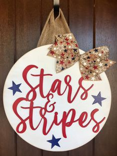 Wooden Door Signs, Front Door Signs, Front Door Decor, Fourth Of July Decor, 4th Of July Decorations, July 4th, Circle Crafts, Burlap Door Hangers, Be Natural