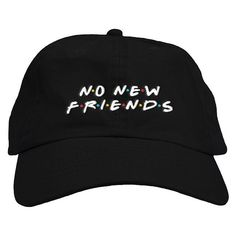 Our ultra comfortable dad hats have a relaxed fit, curved bill and embroidered No New Friendson the front. The adjustable...