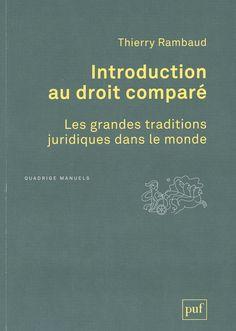 Introduction au droit comparé : les grandes traditions juridiques dans le monde / Thierry Rambaud, 2014