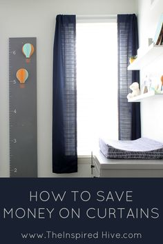 How to save money on curtains. Great idea to cut curtains in half and use easy hem tape on the edges.