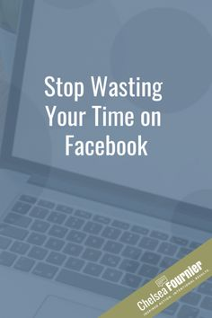 Stop Wasting Your Time on Facebook // Chelsea Fournier -- #socialmediamarketing #facebookmarketingtips #timemanagement Content Marketing, Social Media Marketing, Digital Marketing, Marketing Strategies, Business Pages, Business Tips, Work From Home Tips, Influencer Marketing, Social Media Tips