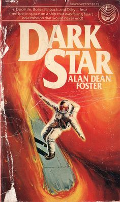 Dark Star by Alan Dean Foster.  Loved the twisted humor in this book.