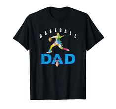 Playing Baseball Loving Dad Player Watercolor Design Gift T-Shirt: Clothing Father Presents, Gifts For Dad, Perfect Gift For Dad, Best Deals Online, Watercolor Design, Shirt Price, Branded T Shirts, Sport Outfits, Fashion Brands