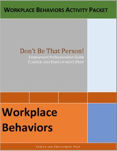 Workplace behaviors lesson teaches professional job behaviors needed for successful employment using real-life examples, skills, scenarios, and questions. Great for CTE, vocational, life skills, business, and work skills students. The packet contains 5 pages of student content and corresponding answer keys.