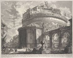 Veduta del Mausoleo d'Elio Adraiano, ora chiamato Castello S. Angelo (View of the Mausoleum of Hadrian, now called the Castel S. Angelo): From Vedute di Roma (Views of Rome), ca. 1756 Giovanni Battista Piranesi (Italian, 1720–1778) Etching