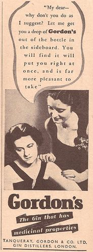 "Gordon's Gin Ad: ""Medicine"" for women a.k.a. a really old and surprising ad for gin."