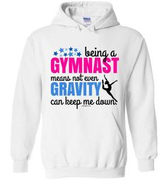 Golly Girls: Being A Gymnast Hoodie (Youth & Adult Sizes) only at gollygirls.com
