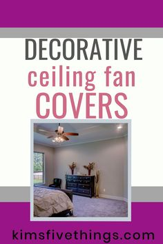 Budget ideas for updating an old fashioned ceiling fan. Ceiling fan blade covers {amazon supply}.