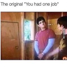 Funny pictures about The first 'you had one job' ever. Oh, and cool pics about The first 'you had one job' ever. Also, The first 'you had one job' ever. One Job Meme, Job Memes, Drake Und Josh, Drake And Josh Quotes, Drake And Josh Wedding, Drake Meme, Hyanna Natsu, Zack E Cody, Funny Quotes