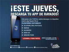 ¡Este Jueves! Descarga la Aplicación oficial de #Rayados a las 13:30hrs. *No tendrá costo