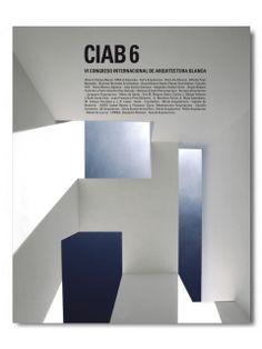 CIAB 6. VI Congreso Internacional Arquitectura Blanca.