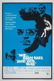 We Still Kill the Old Way (1967) Poster