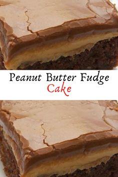 Peanut Butter Fudge Cake #Peanut #Butter #Fudge #Cake #Dessert #Desserts