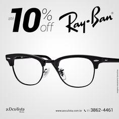 Toda linha Ray Ban com até 10% com desconto  Compre pelo site em até 10x Sem Juros e Frete Grátis nas compras acima de R$400,00 reais. 👉 www.aoculista.com.br/ray-ban  #aoculista #rayban #glasses #sunglasses #eyeglasses #oculos
