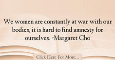 Margaret Cho Quotes About Women - 74410
